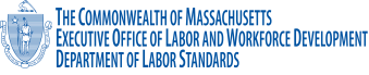 Massachusetts Executive Office of Labor and Workforce Development Department of Labor Standards Logo